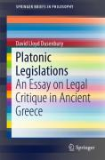 Cover of Platonic Legislations: An Essay on Legal Critique in Ancient Greece