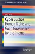 Cover of Cyber Justice: Human Rights and Good Governance for the Internet
