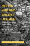 Cover of Protecting Human Rights Defenders in Latin America: A Legal and Socio-Political Analysis of Brazil