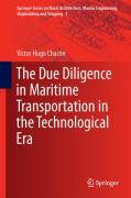 Cover of The Due Diligence in Maritime Transportation in the Technological Era