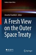 Cover of A Fresh View on the Outer Space Treaty