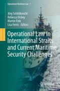 Cover of Operational Law in International Straits and Current Maritime Security Challenges