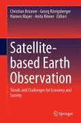 Cover of Satellite-Based Earth Observation: Trends and Challenges for Economy and Society