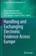 Cover of Handling and Exchanging Electronic Evidence Across Europe