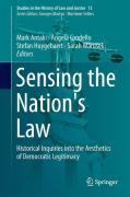 Cover of Sensing the Nation's Law: Historical Inquiries into the Aesthetics of Democratic Legitimacy