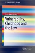 Cover of Vulnerability, Childhood and the Law