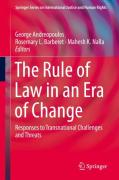 Cover of The Rule of Law in an Era of Change: Responses to Transnational Challenges and Threats
