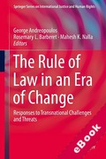 Cover of The Rule of Law in an Era of Change: Responses to Transnational Challenges and Threats (eBook)