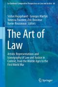 Cover of The Art of Law: Artistic Representations and Iconography of Law and Justice in Context, from the Middle Ages to the First World War