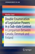 Cover of Double Enumeration of Legislative Powers in a Sub-State Context: A Comparison between Canada, Denmark and Finland