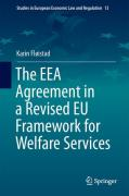 Cover of The EEA Agreement in a Revised EU Framework for Welfare Services