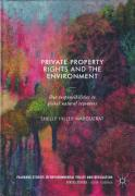 Cover of Private Property Rights and the Environment: Our Responsibilities to Global Natural Resources