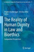 Cover of The Reality of Human Dignity in Law and Bioethics: Comparative Perspectives
