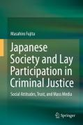 Cover of Japanese Society and Lay Participation in Criminal Justice: Social Attitudes, Trust, and Mass Media