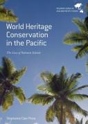 Cover of World Heritage Conservation in the Pacific: The Case of Solomon Islands