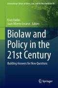 Cover of Biolaw and Policy in the Twenty-First Century: Building Answers for New Questions