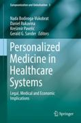 Cover of Personalized Medicine in Healthcare Systems: Legal, Medical and Economic Implications