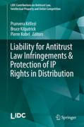 Cover of Liability for Antitrust Law Infringements and Protection of IP Rights in Distribution