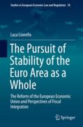 Cover of The Pursuit of Stability of the Euro Area as a Whole: The Reform of the European Economic Union and Perspectives of Fiscal Integration