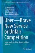 Cover of Uber - Brave New Service or Unfair Competition: Legal Analysis of the Nature of Uber Services