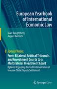 Cover of From Bilateral Arbitral Tribunals and Investment Courts to a Multilateral Investment Court: Options Regarding the Institutionalization of Investor-State Dispute Settlement