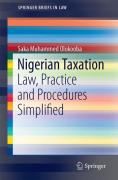 Cover of Nigerian Taxation: Law, Practice and Procedures Simplified