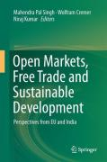 Cover of Open Markets, Free Trade and Sustainable Development: Perspectives from EU and India