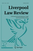 Cover of Liverpool Law Review: A Journal of Contemporary Legal and Social Policy Issues - Print + Basic Online