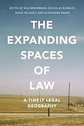 Cover of The Expanding Spaces of Law: A Timely Legal Geography