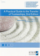 Cover of STEP: A Practical Guide to the Transfer of Trusteeships