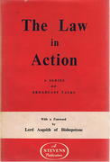 Cover of The Law in Action: A Series of Broadcast Talks