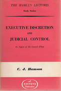 Cover of The Hamlyn Lectures: Executive Discretion and Judicial Control: An Aspect of the French Conseil d'Etat