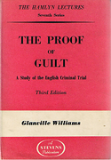 Cover of The Hamlyn Lectures: The Proof of Guilt: A Study of the English Criminal Trial