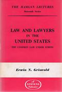 Cover of The Hamlyn Lectures: Law and Lawyers in the United States: The Common Law Under Stress