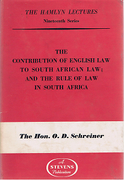 Cover of The Hamlyn Lectures: The Contribution of English Law to South African Law; and the Rule of Law in South Africa