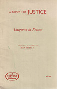 Cover of Litigants in Person: A Report by Justice