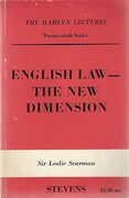 Cover of The Hamlyn Lectures: English Law - The New Dimension