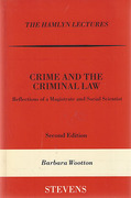 Cover of The Hamlyn Lectures: Crime and the Criminal Law: Reflections of a Magistrate and Social Scientist
