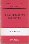 Cover of The Hamlyn Lectures: Social History and Law Reform