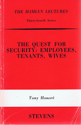 Cover of The Hamlyn Lectures: The Quest for Security: Employees, Tenants, Wives