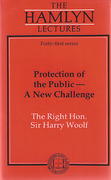 Cover of The Hamlyn Lectures: Protection of the Public - A New Challenge