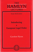 Cover of The Hamlyn Lectures: Introducing a European Legal Order