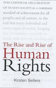 Cover of The Rise & Rise of Human Rights