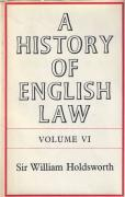 Cover of Sir William Searle Holdsworth: A History of English Law Volume 6: Book IV Part I - The Common Law & Its Rivals 1485-1700 (III)