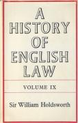 Cover of Sir William Searle Holdsworth: A History of English Law Volume 9: Book IV Part II - The Common Law and ITs Rivals (VI)