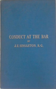 Cover of Conduct at the Bar and some Problems of Advocacy: Being Two Lectures