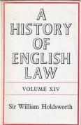Cover of Sir William Searle Holdsworth: A History of English Law Volume 14: Book V Part I - The Centuries of Settlement and Reform 1701-1875 (V)