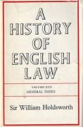 Cover of Sir William Searle Holdsworth: A History of English Law Volume 17: General Index