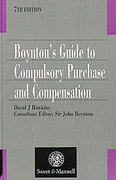 Cover of Boynton's Guide to Compulsory Purchase and Compensation