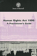 Cover of The Human Rights Act 1998: A Practitioner's Guide